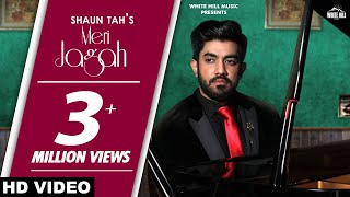 Meri Jagah (Full Song) Shaun Tah ft. Rashalika | Goldboy | Nirmaan | New Punjabi Song 2018 thumbnail