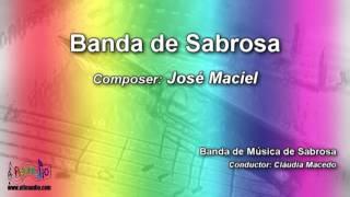 Banda de Sabrosa | José Maciel