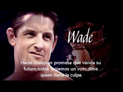 Wade Barrett Tema Subtitulado Español (Mejor Traducción)