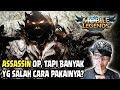 ASSASSIN INI OVERPOWER TAPI BANYAK YG SALAH CARA PAKAINYA  YUK MASUK  D   Mobile Legends Indonesia