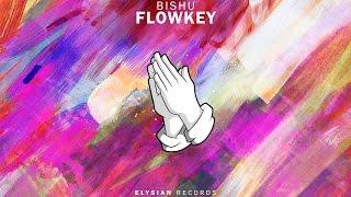 Bishu - Flowkey