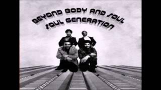 Soul Generation = That
