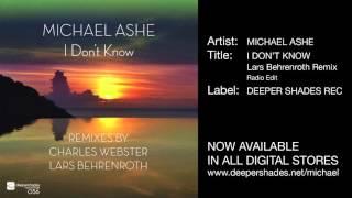 """Michael Ashe """"I Don"""