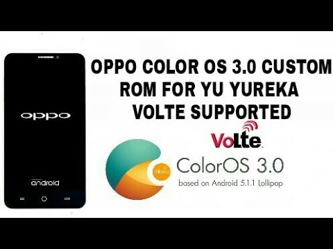 Oppo COLOR OS 3 0 FOR YU YUREKA VoLTE supported custom rom LP 5 1 ( how to  install full tutorial)