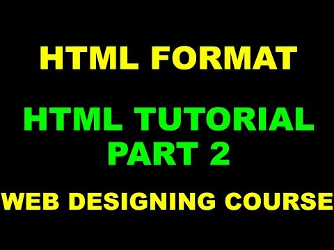 2. HTML Format | Format Of HTML | HTML Tutorial For Beginners