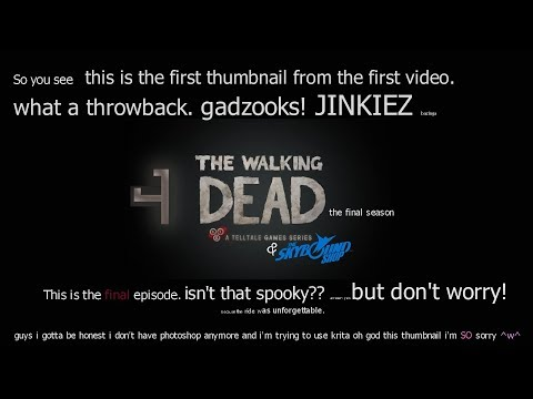 Cry Plays: The Walking Dead: The Final Season [Ep4] [Final]