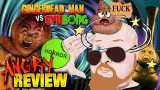Gingerdead Man VS Evil Bong - Horror Movie Review - Angered Beast Reviewer - Episode 12