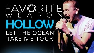 """Favorite Weapon - """"Hollow"""" LIVE! Let The Ocean Take Me Tour"""