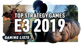 TOP STRATEGY GAMES FROM E3 2019 | SIMULATION, TYCOON, RTS, TURN BASED, RPG