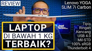 Super Ringan, Kencang, dan Lengkap: Review Lenovo Yoga Slim 7i Carbon