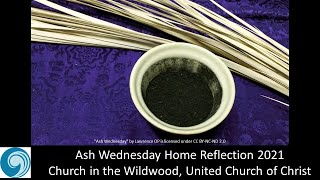 Ash Wednesday Home Reflection 2021