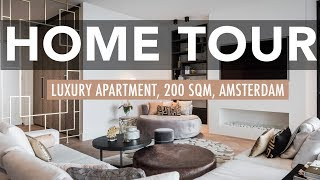HOME TOUR - Our Amsterdam Luxury Apartment