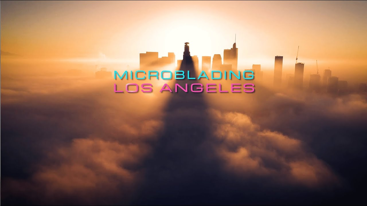 Microblading  Los Angeles  Continues To Win!