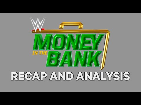 WWE Money In The Bank Recap, Analysis & Live Chat | WWE Aftermath