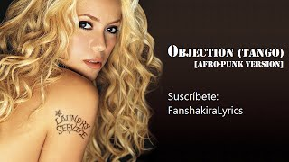 16 Shakira - Objection (Tango) [Afro-Punk Version] [Lyrics]
