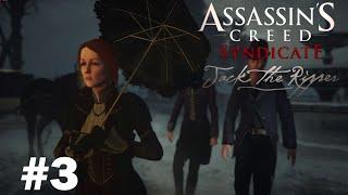 Assassin's Creed Syndicate: Jack el Destripador - Capitulo #3 Habla como una Dama (Español Latino)