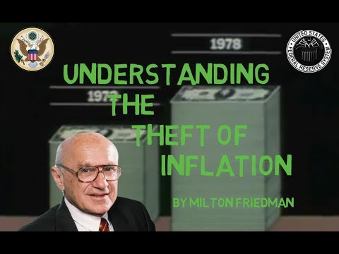 Understanding the Theft of Inflation by Milton Friedman (Flashback Video)