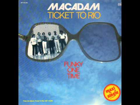 Macadam   -  Ticket To Rio  1979