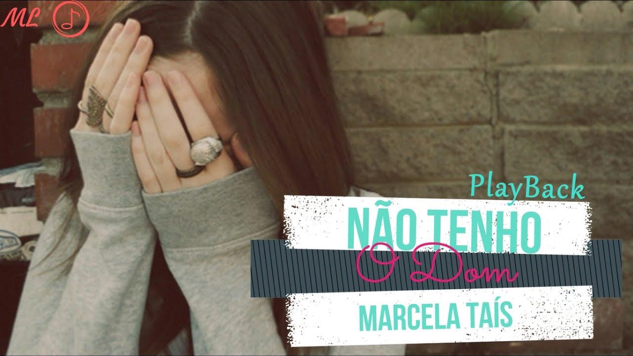 PlayBack Original - Não Tenho o Dom - Marcela Taís - Legendado