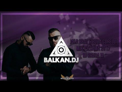 JALA BRAT & BUBA CORELLI CLUB MIX 2017 - DJ BRUDA M