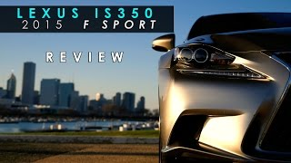 Review | 2015 Lexus IS350 F Sport | Almost Great