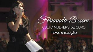 Fernanda Brum - A traição