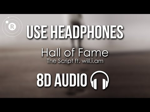 The Script - Hall Of Fame (8D AUDIO) Ft. Will.i.am