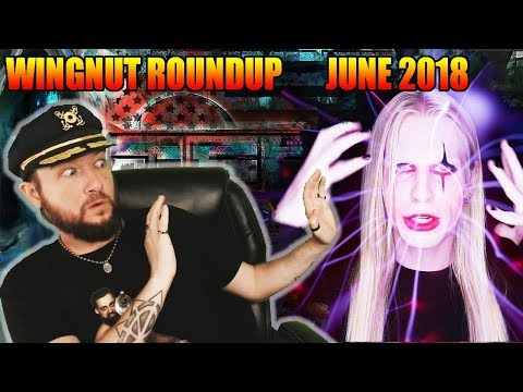 Wingnut Roundup - June 2018 - Hyperianism