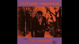 Future - The WIZRD [ Full Album ]