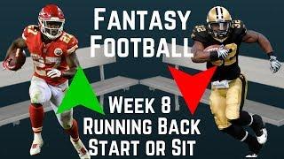 Fantasy Football - Week 8 Running Back Start or Sit