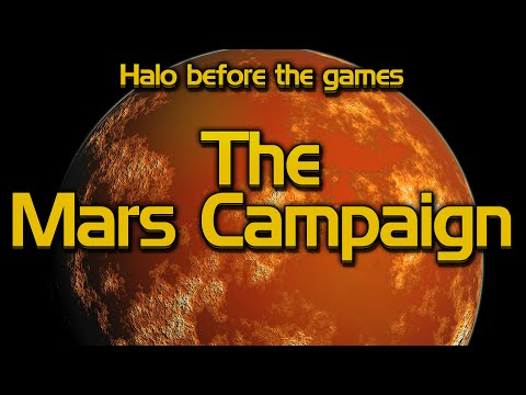 Halo Lore before the Games - The Mars Campaign
