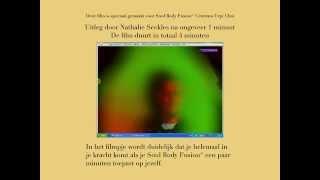 Soul Body Fusion® Zelf-Sessie met Aura Film