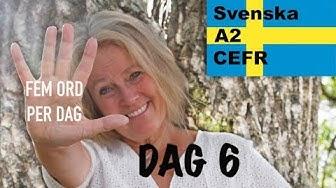 Dag 6 - Fem ord per dag - Lär dig svenska - konjunktioner - A2-nivån CEFR - Learn Swedish