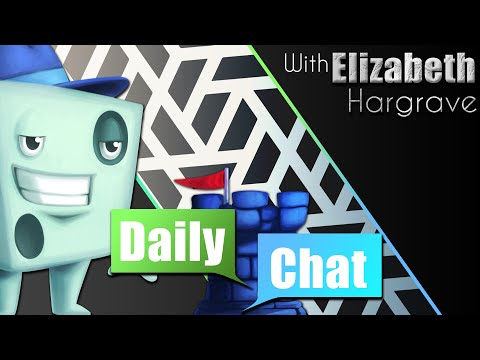 Daily Chat with Elizabeth Hargrave - May 11