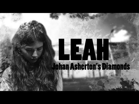 Leah - Johan Asherton 's Diamonds