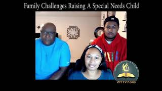 WYTV7 The Family Challenges of Raising a Special Needs Child.