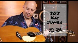Oddities & Rarities - 1950's Kay K27 Vintage Jumbo Acoustic | Better Music