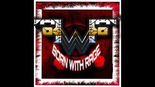FWF Born With Rage 10/13/19