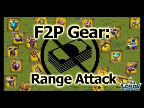 Range Attack - F2P Gear - Lords Mobile
