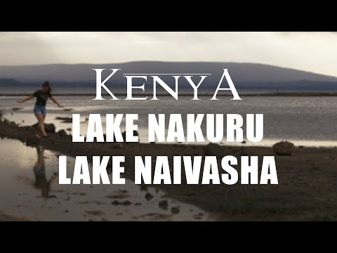 KENYA 2017 - Lake Nakuru & Naivasha