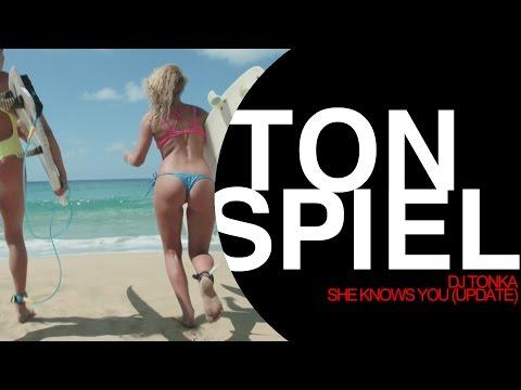 DJ Tonka - She Knows You (Update)