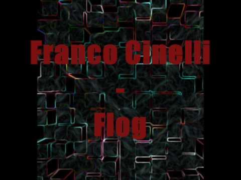 Franco Cinelli - Flog
