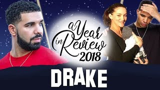 Drake | 2018 Year In Review | Pusha T Beef, Baby Reveal, Scorpion, In My Feelings & more...