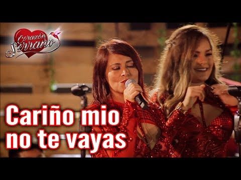 Corazón Serrano - Cariño Mio No Te Vayas (En Vivo)
