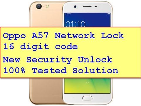 Oppo A57 Network Lock 16 digit code New Security Unlock 100% Tested Solution