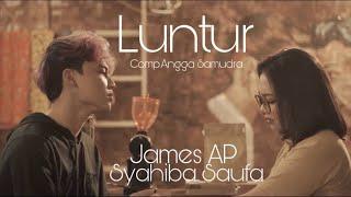 James AP feat. Syahiba Saufa - LUNTUR (Official Music Video)