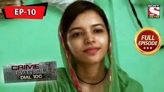 Crime Patrol Dial 100 - ক্রাইম প্যাট্রোল - Bengali - Full Episode 10 - 09th March, 2019