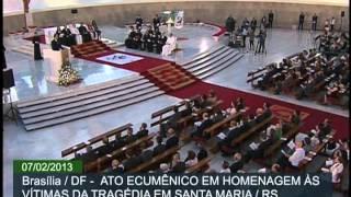 Ato ecumênico em Brasília presta homenagens às vítimas de incêndio em Santa Maria (RS)