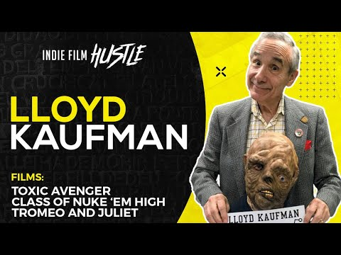 Lloyd Kaufman & Troma: How I Make Money Selling Movies  IFH 065