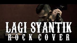 Video Siti Badriah - Lagi Syantik (ROCK COVER By WALET) download MP3, 3GP, MP4, WEBM, AVI, FLV Agustus 2018